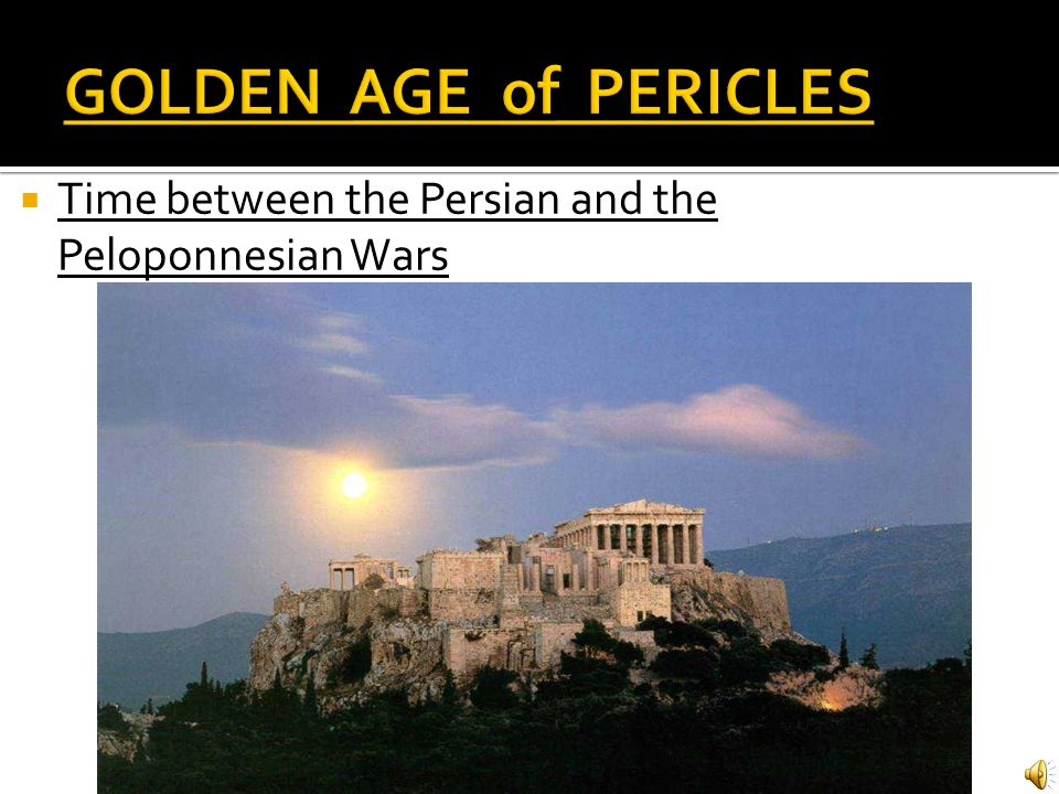 What is a Golden Age . What happened to Themistocles after the Persian Wars.