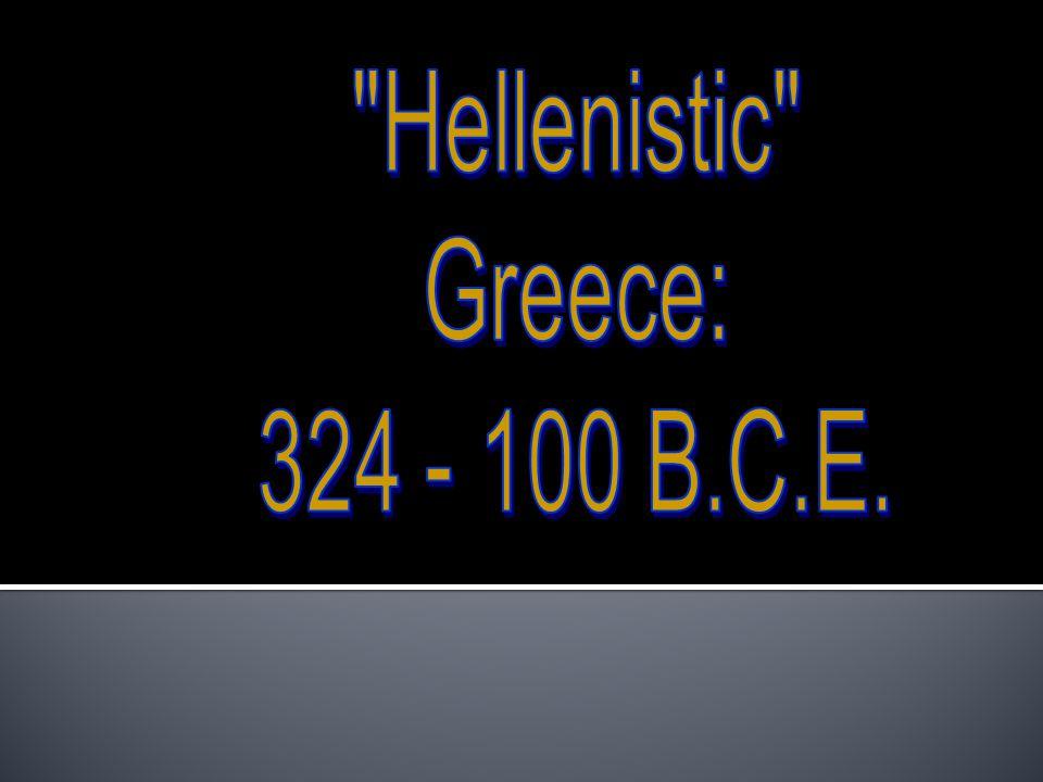 Alexander the Great 356-323 B.C.E.