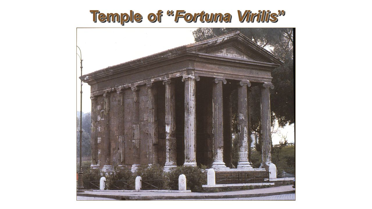 "Temple of ""Fortuna Virilis"""