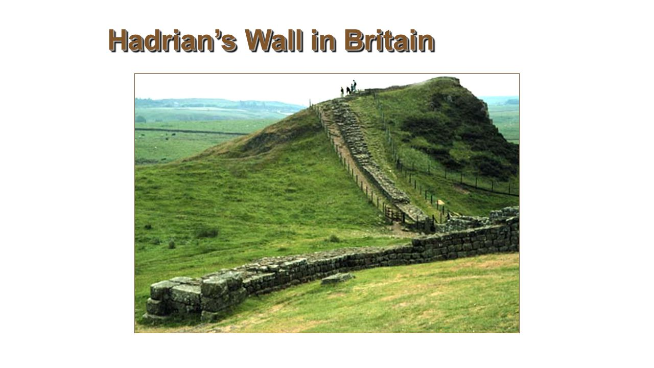 Hadrian's Wall in Britain