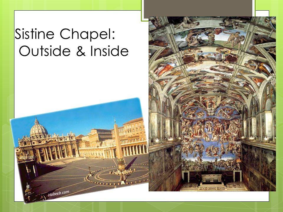 Sistine Chapel: Outside & Inside