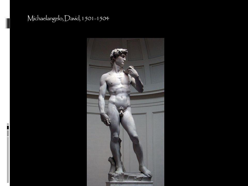 Michaelangelo, David, 1501-1504