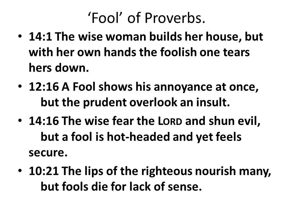 'Fool' of Proverbs.