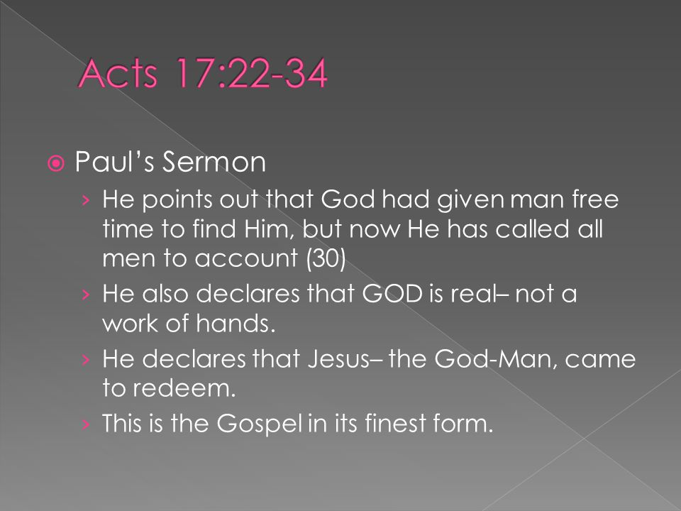  Paul's Sermon › The impact of this was controversy– Jesus had promised it.
