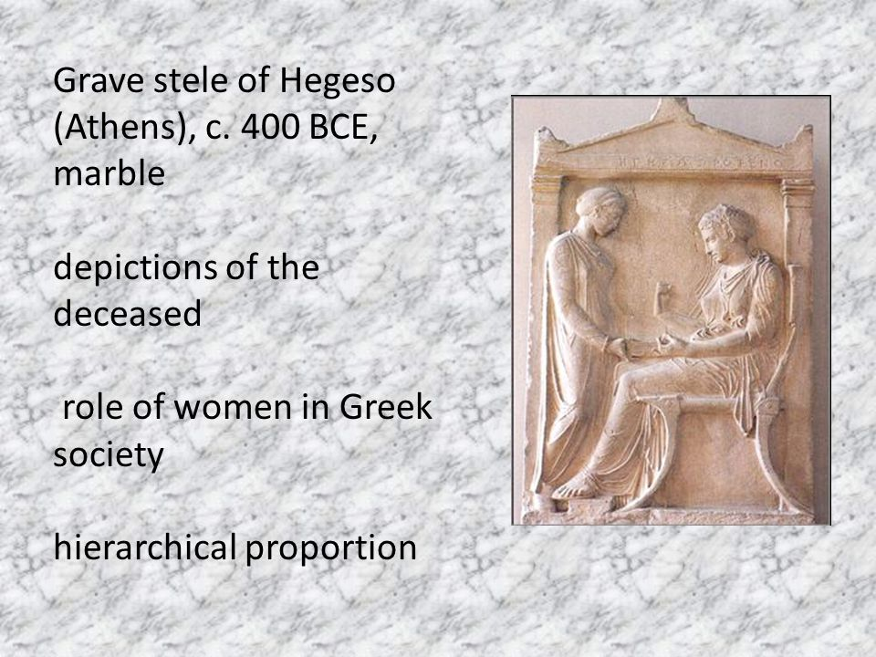 Grave stele of Hegeso (Athens), c. 400 BCE, marble depictions of the deceased role of women in Greek society hierarchical proportion