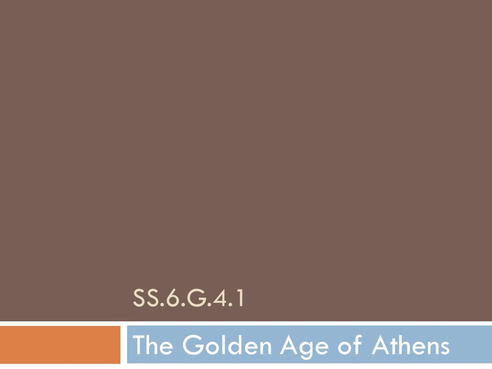 SS.6.G.4.1 The Golden Age of Athens