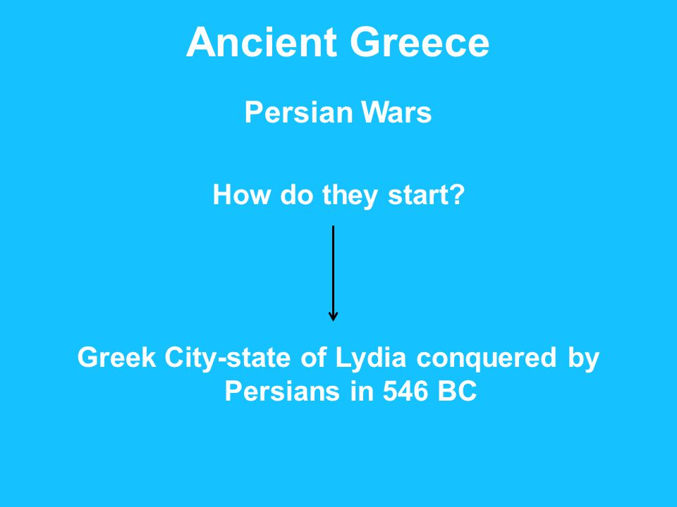 Ancient Greece Persian Wars How do they start.