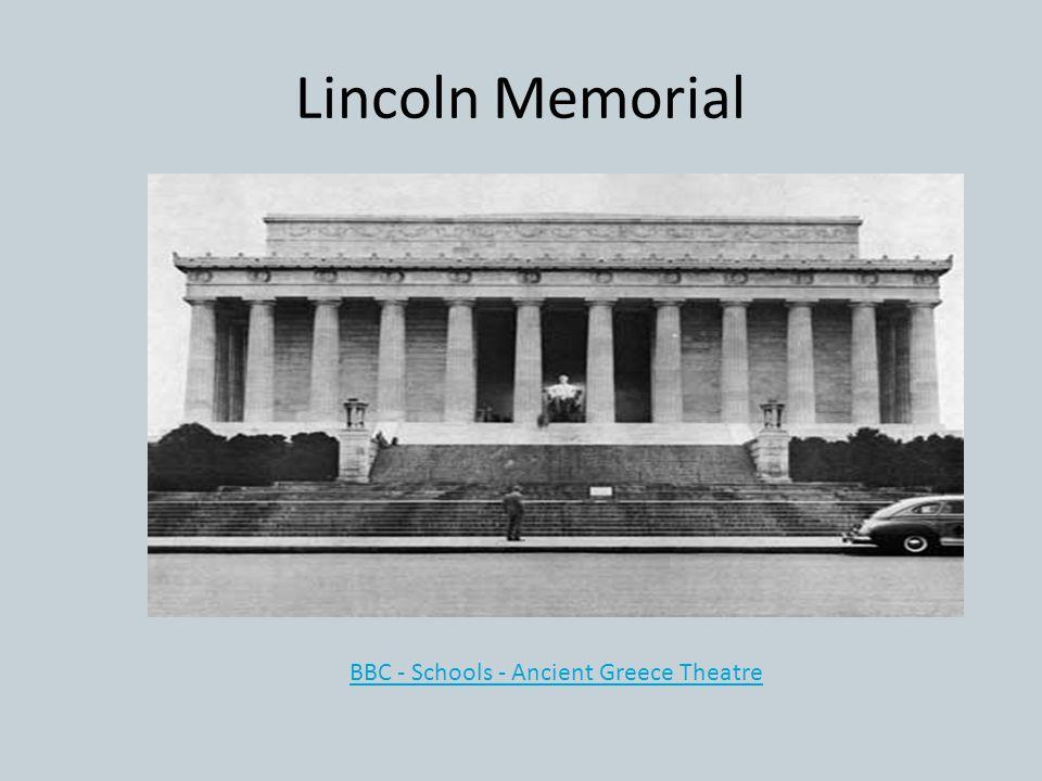 Lincoln Memorial BBC - Schools - Ancient Greece Theatre
