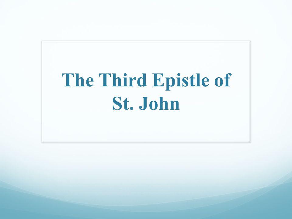 The Third Epistle of St. John