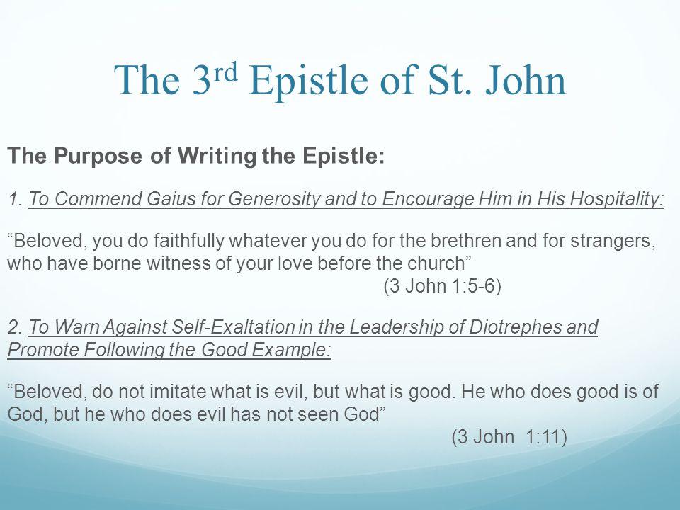 The 3 rd Epistle of St.John Contents: I. Salutation: (vv.