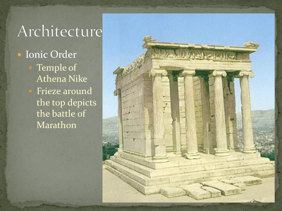 Ionic Order Temple of Athena Nike Frieze around the top depicts the battle of Marathon