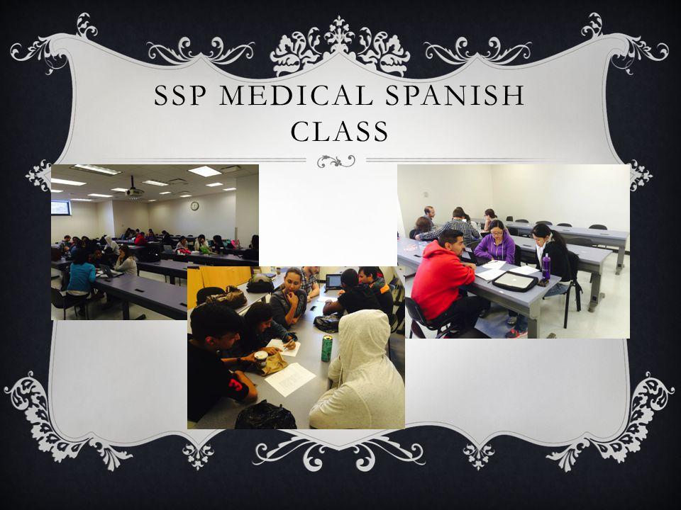 SSP MEDICAL SPANISH CLASS