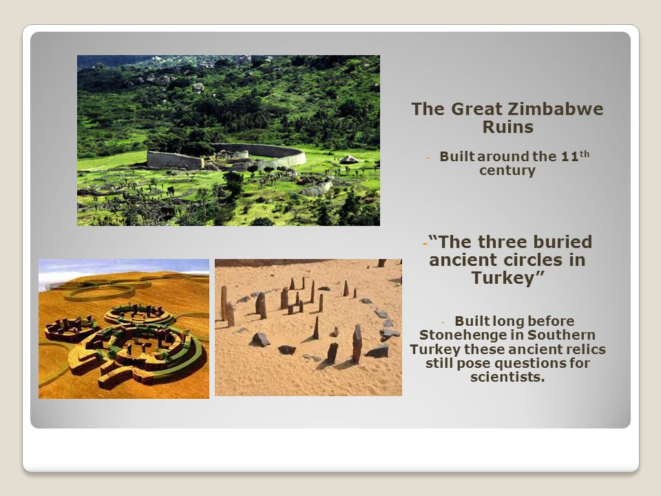"""The Great Zimbabwe Ruins - Built around the 11 th century - """"The three buried ancient circles in Turkey"""" - Built long before Stonehenge in Southern Tu"""