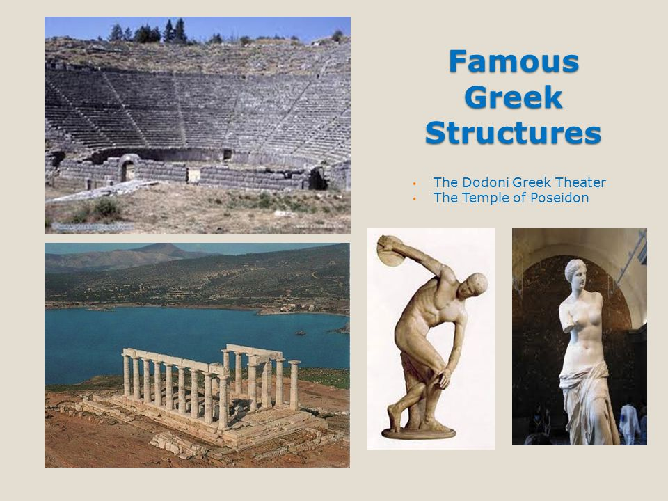 Famous Greek Structures The Dodoni Greek Theater The Temple of Poseidon