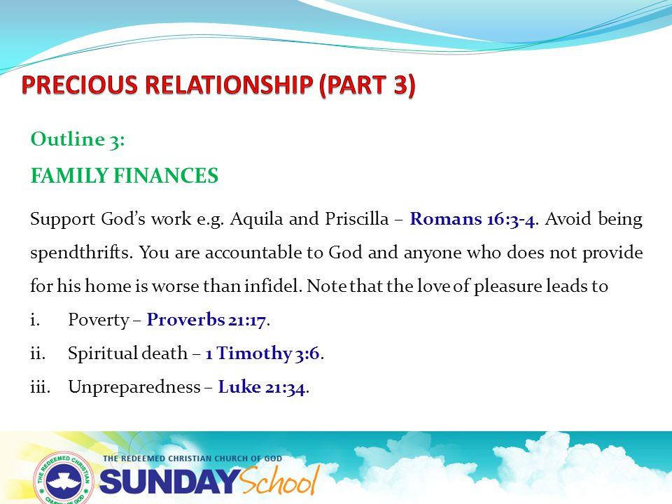 Outline 3: FAMILY FINANCES Support God's work e.g.