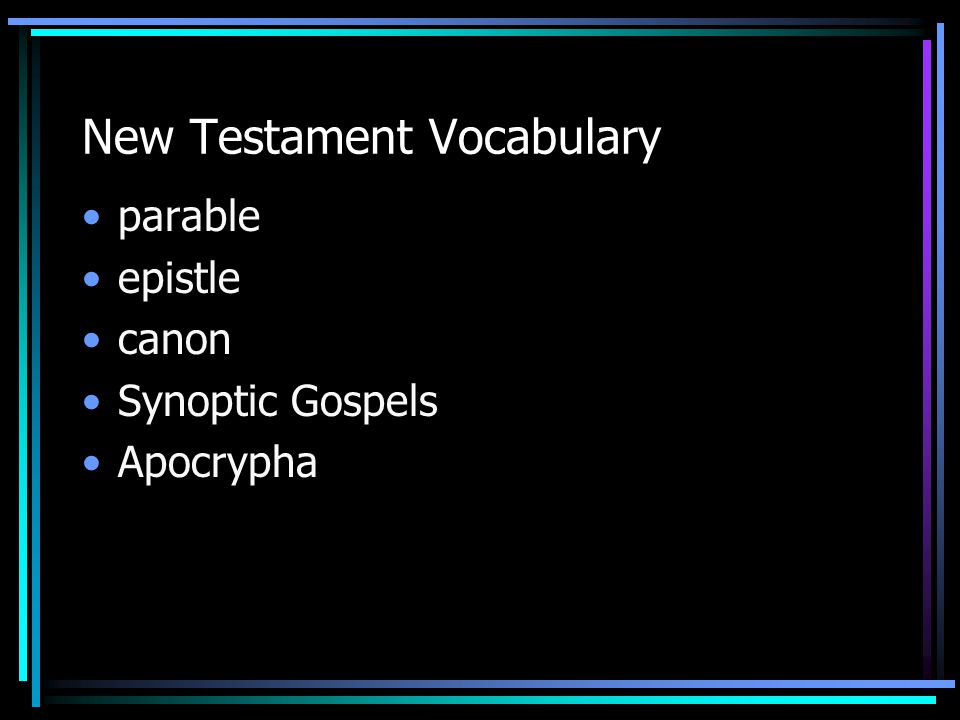 New Testament Vocabulary parable epistle canon Synoptic Gospels Apocrypha