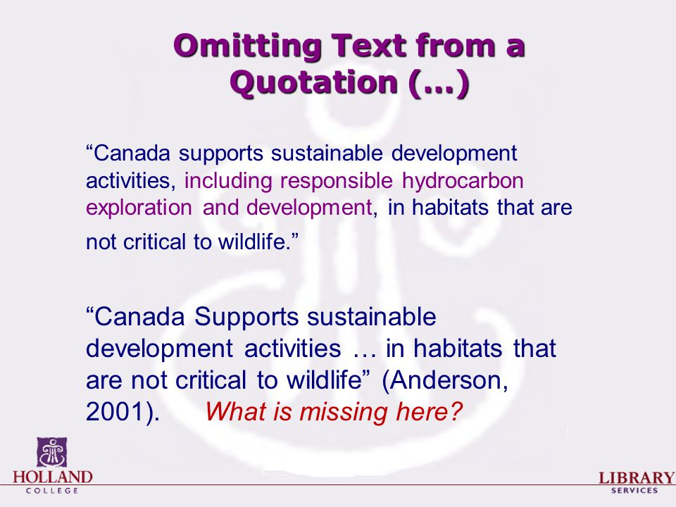 "Omitting Text from a Quotation (…) ""Canada supports sustainable development activities, including responsible hydrocarbon exploration and development,"