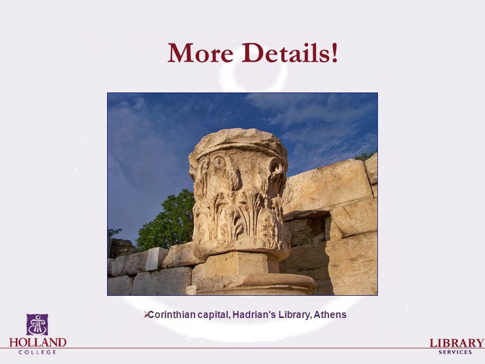 More Details!  Corinthian capital, Hadrian's Library, Athens