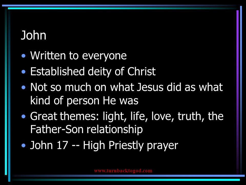2 John Denounces false and heretical teachers Walking in truth and love www.turnbacktogod.com