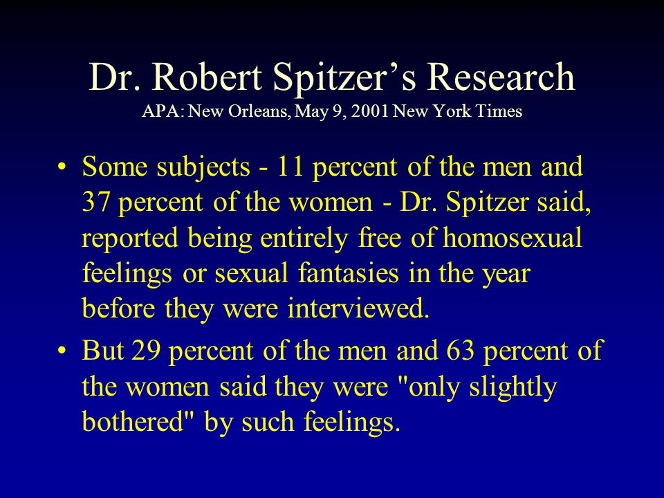 Some subjects - 11 percent of the men and 37 percent of the women - Dr.