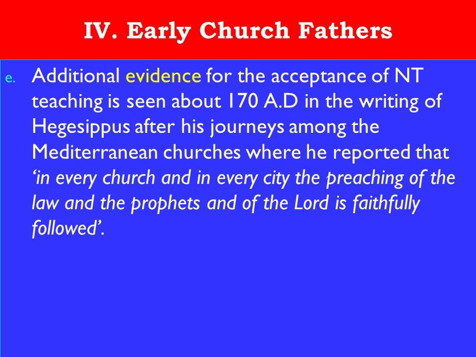 17 IV. Early Church Fathers e.