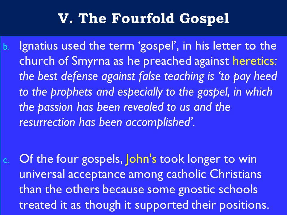 25 V. The Fourfold Gospel b.