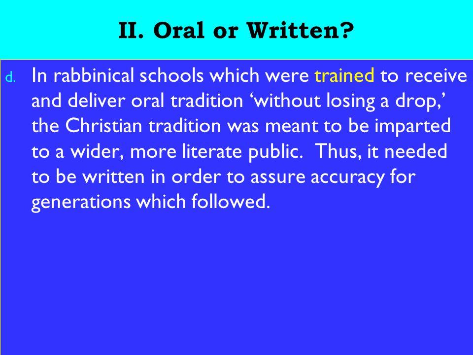 7 II. Oral or Written. d.
