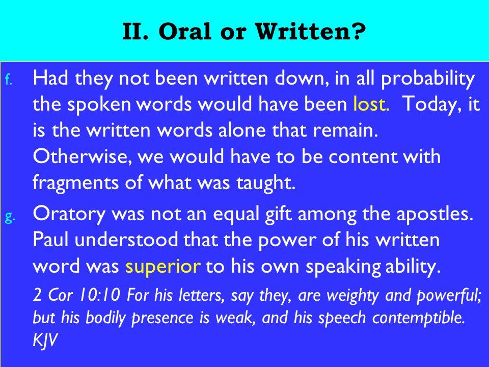 9 II. Oral or Written. f.