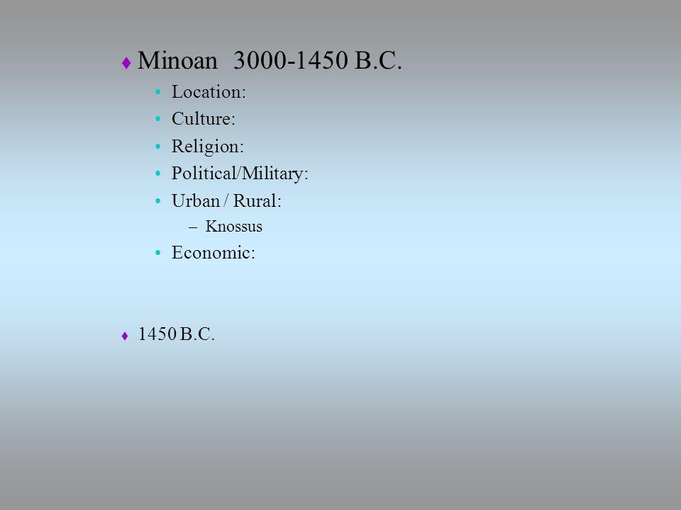  Minoan 3000-1450 B.C.