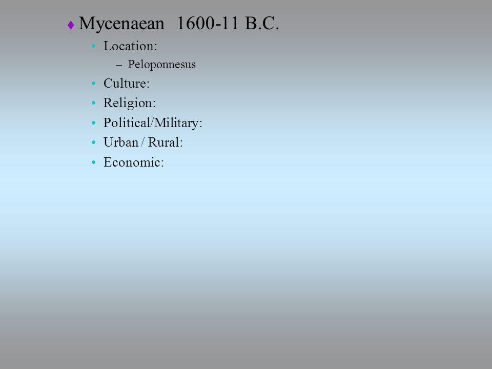  Mycenaean 1600-11 B.C.