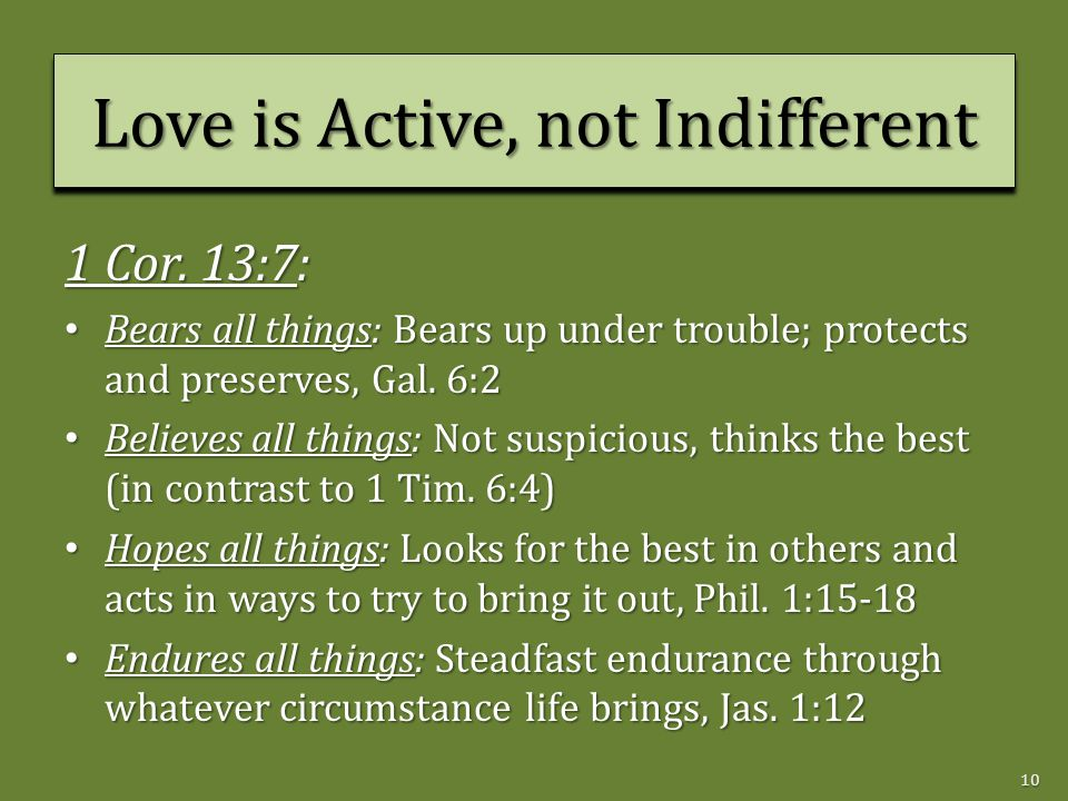 Love is Active, not Indifferent 1 Cor.