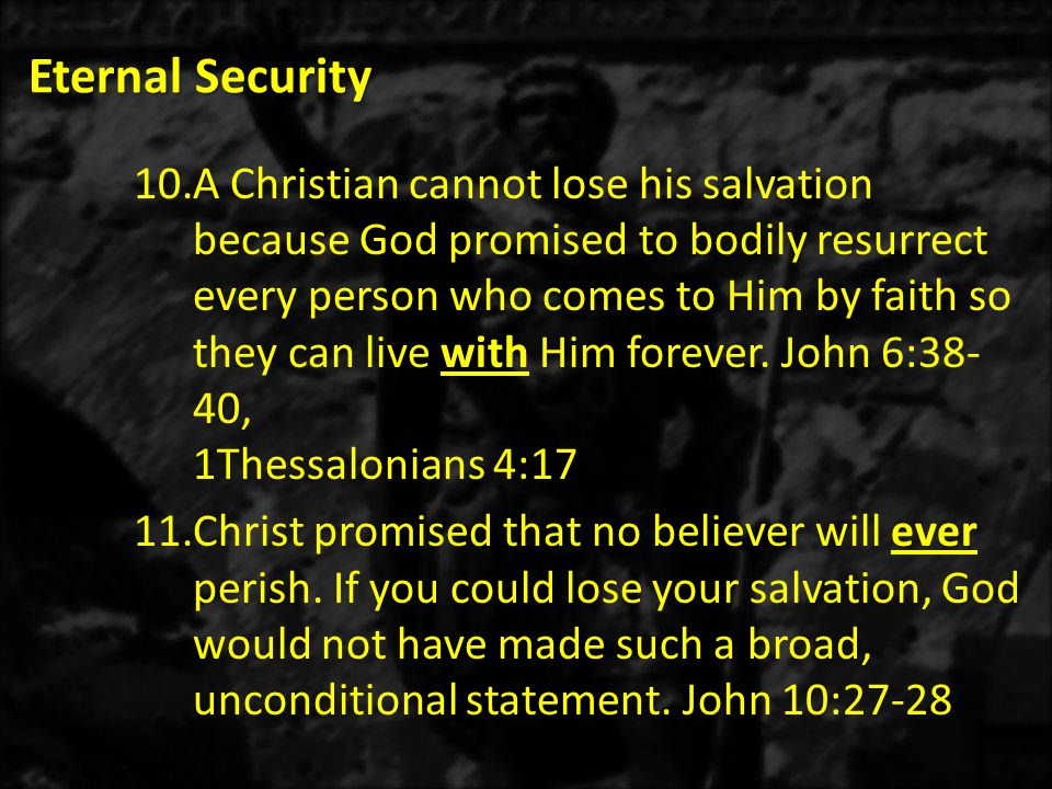 Eternal Security 32.God forgave and forgot all your sins forever.