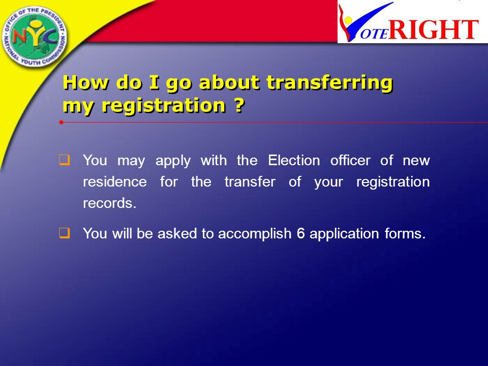 How do I go about transferring my registration .