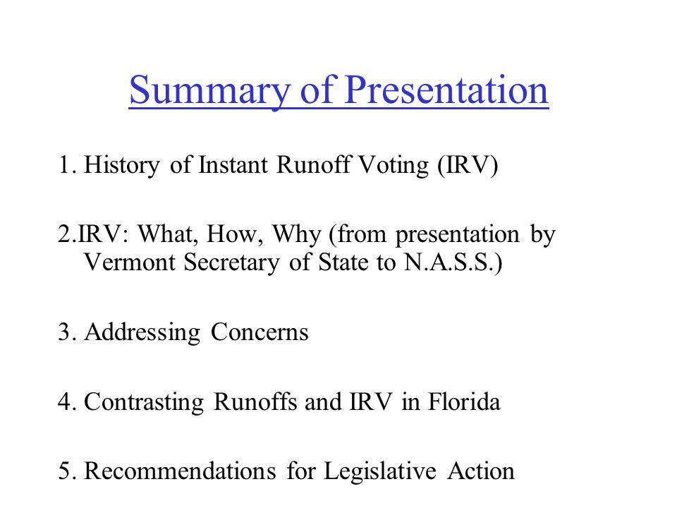 Summary of Presentation 1.