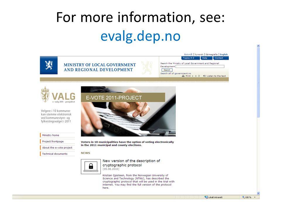 For more information, see: evalg.dep.no