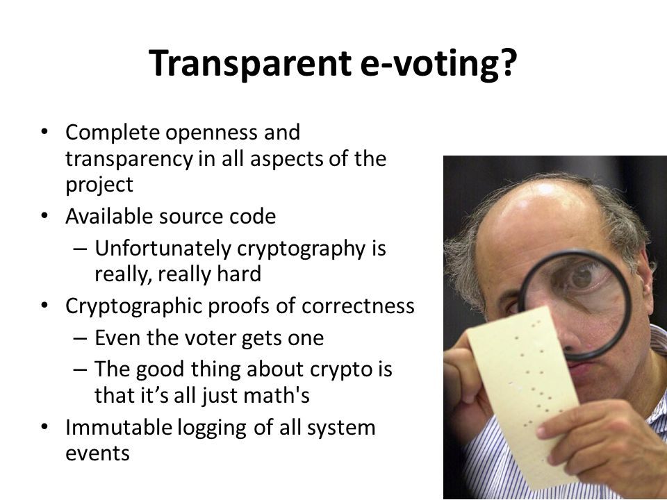 Transparent e-voting.