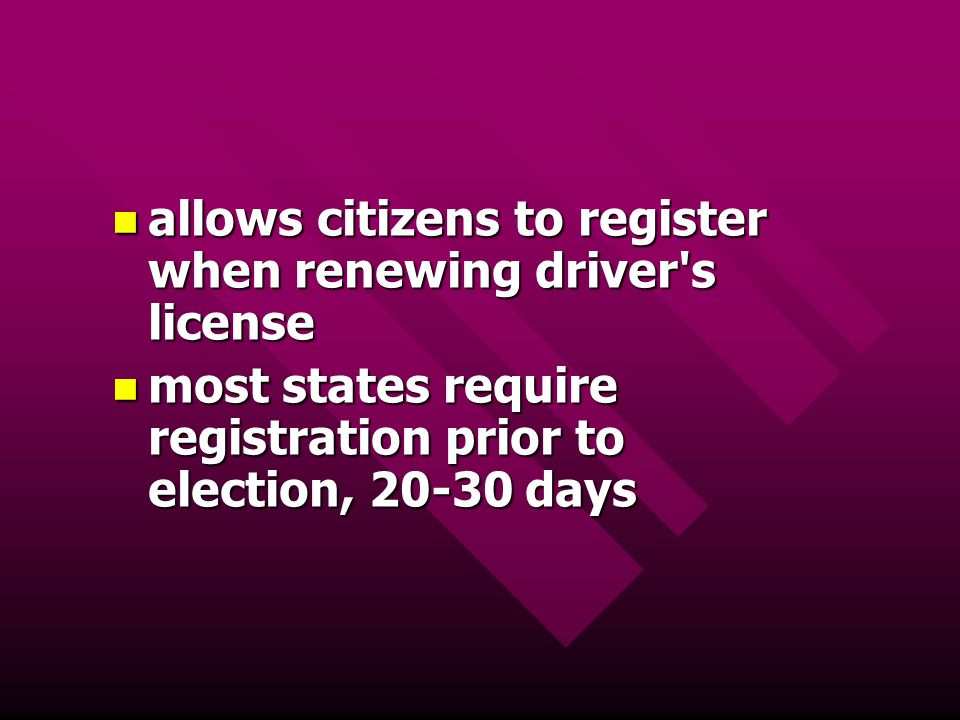 allows citizens to register when renewing driver's license allows citizens to register when renewing driver's license most states require registration