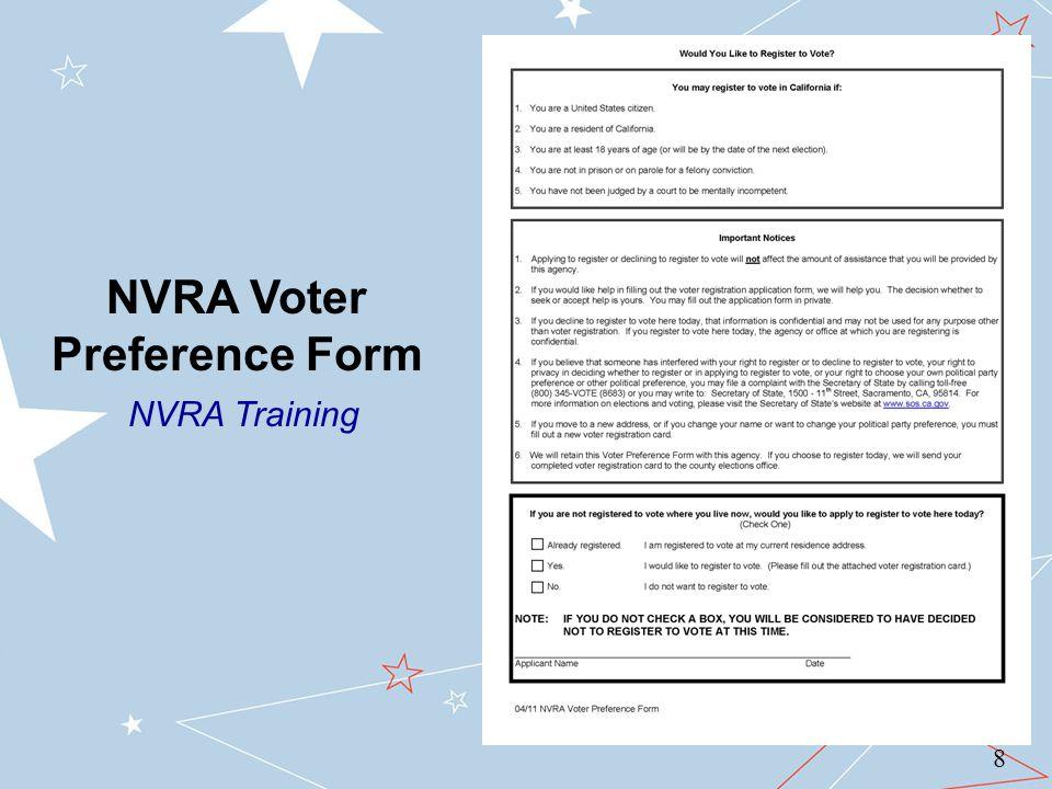 NVRA Voter Preference Form NVRA Training 8