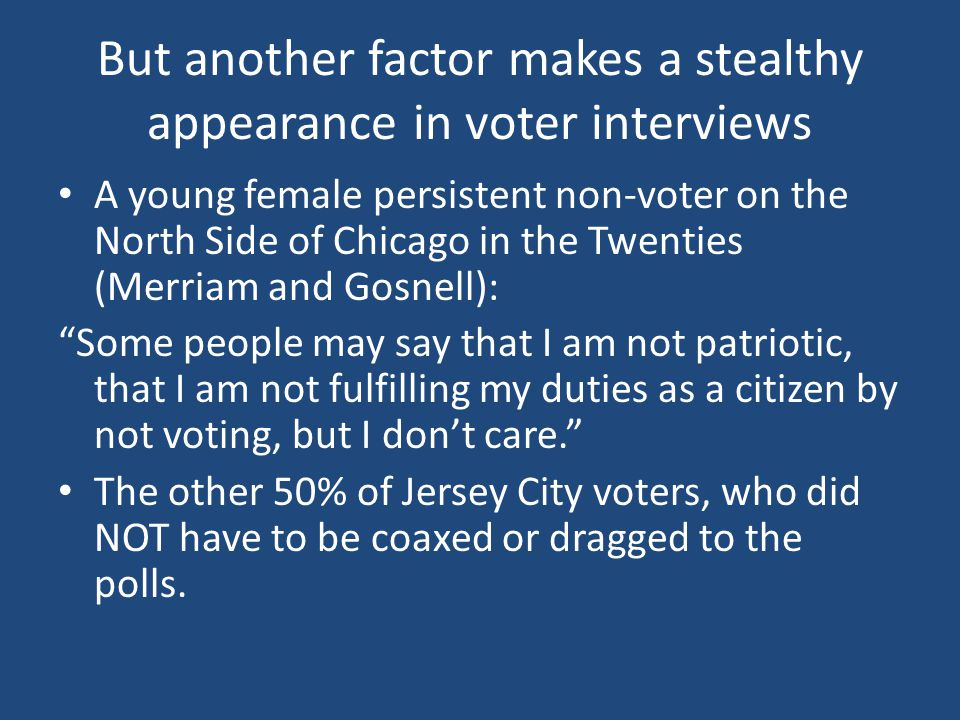 Scholarly neglect of civic duty From the beginning, very little attention to civic duty in turnout.