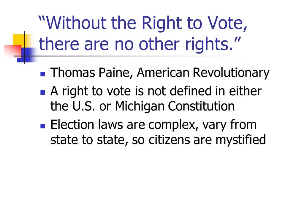 Voting rights are procedural— based in detailed rules The media ignore voting problems-- inside baseball, not sensational Few voters understand the election system; administrators don't understand the technology they use Middle class voters trust the system and don't question it enough Low income voters distrust, don't vote