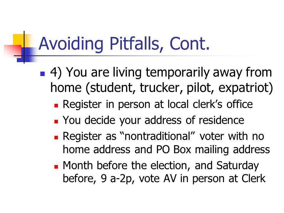 Avoiding Pitfalls, Cont.