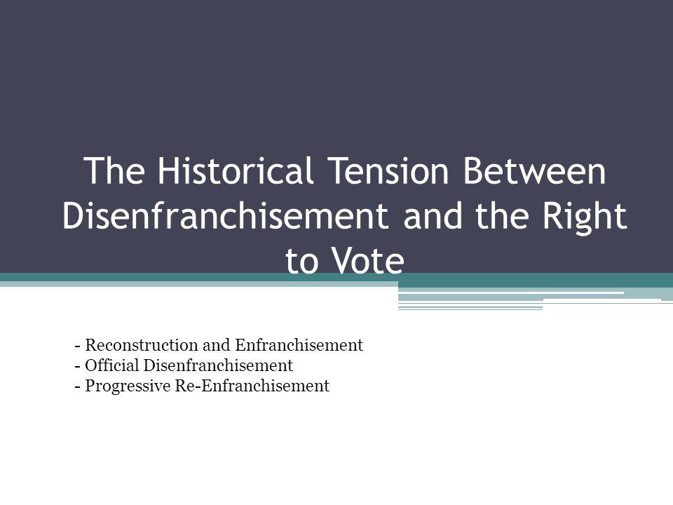Reconstruction and Enfranchisement XVth Amendment 1870 Enforcement Act 1870-1873: 1,271 criminal prosecutions in the South under the Enforcement Act