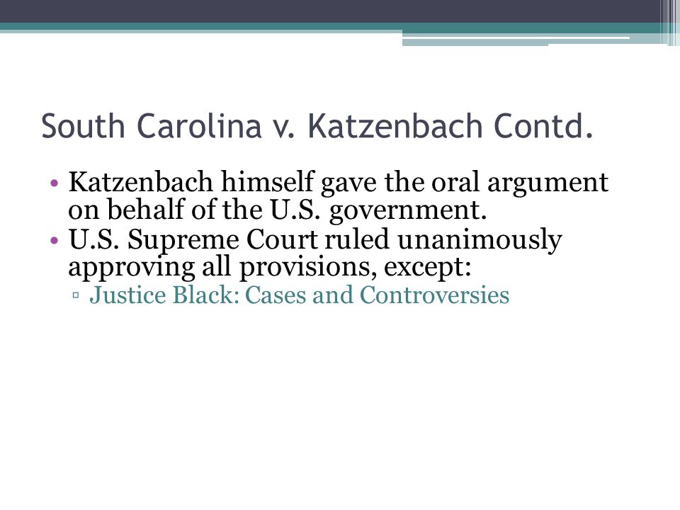 South Carolina v. Katzenbach Contd.