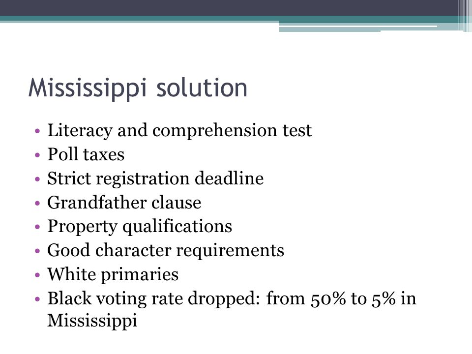Mississippi Solution (Continued) Congress: most Reconstruction Statutes repealed in 1894: Let every trace of Reconstruction measures be wiped from the statute books (…) US Supreme Court Williams v.