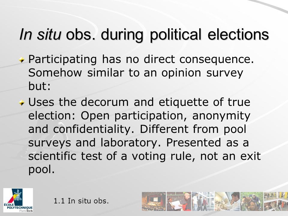 In situ obs. during political elections Participating has no direct consequence.