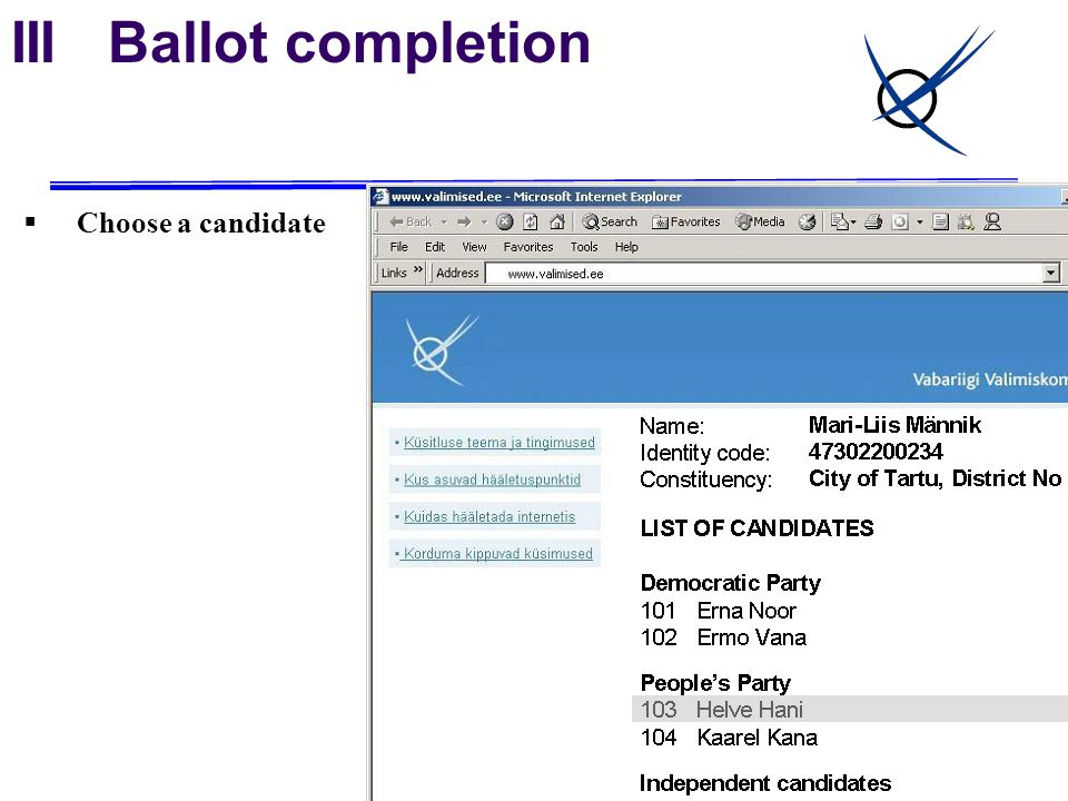 III Ballot completion  Choose a candidate