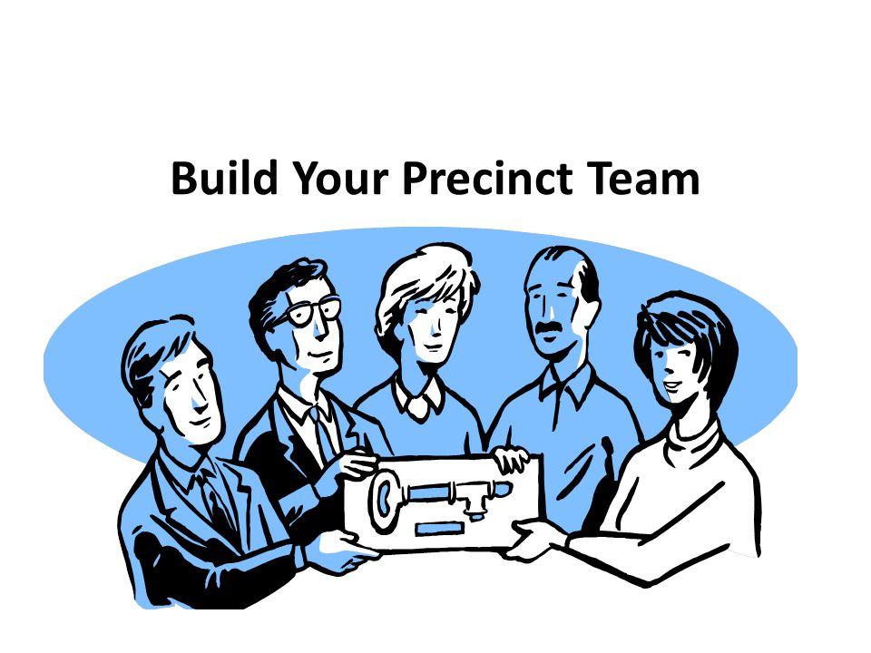 Build Your Precinct Team