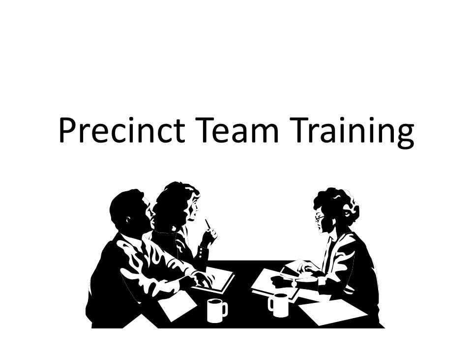Precinct Team Training