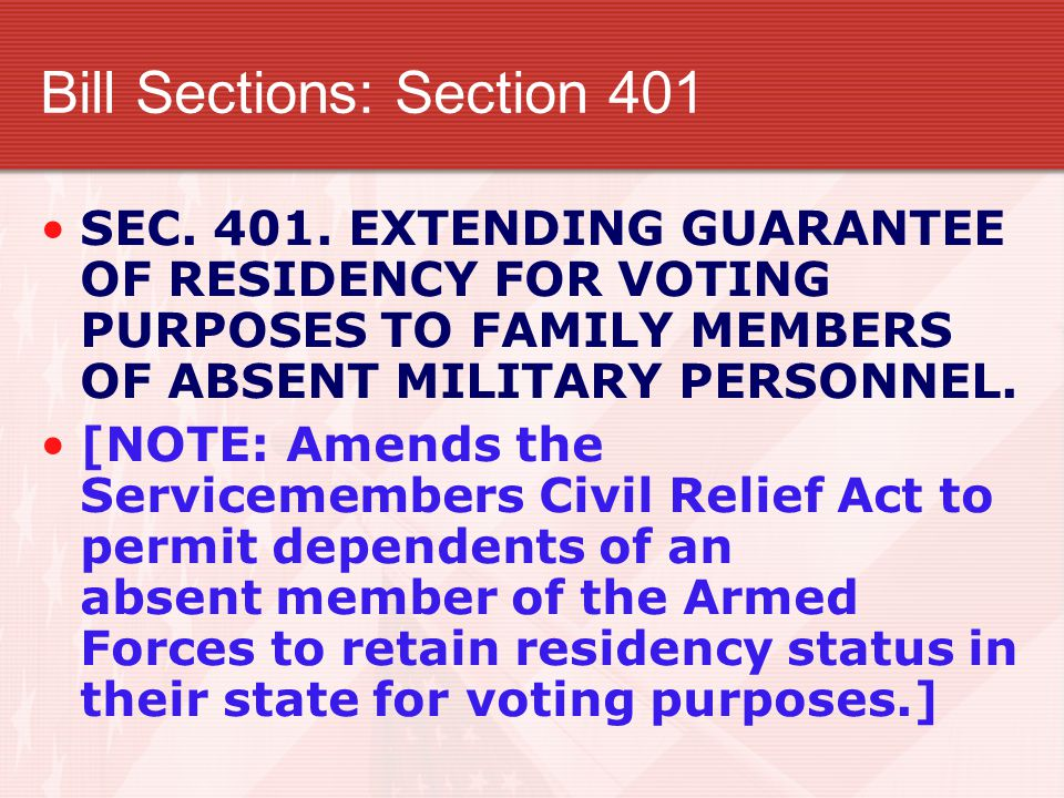 Bill Sections: Section 401 SEC. 401.