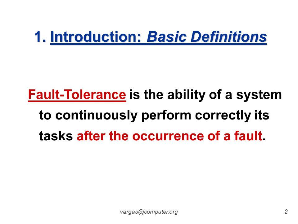 vargas@computer.org1 Fault-Tolerant Systems Design Part 1
